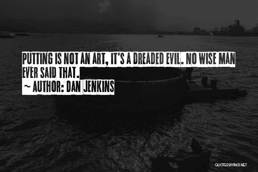 Dan Jenkins Quotes 808673