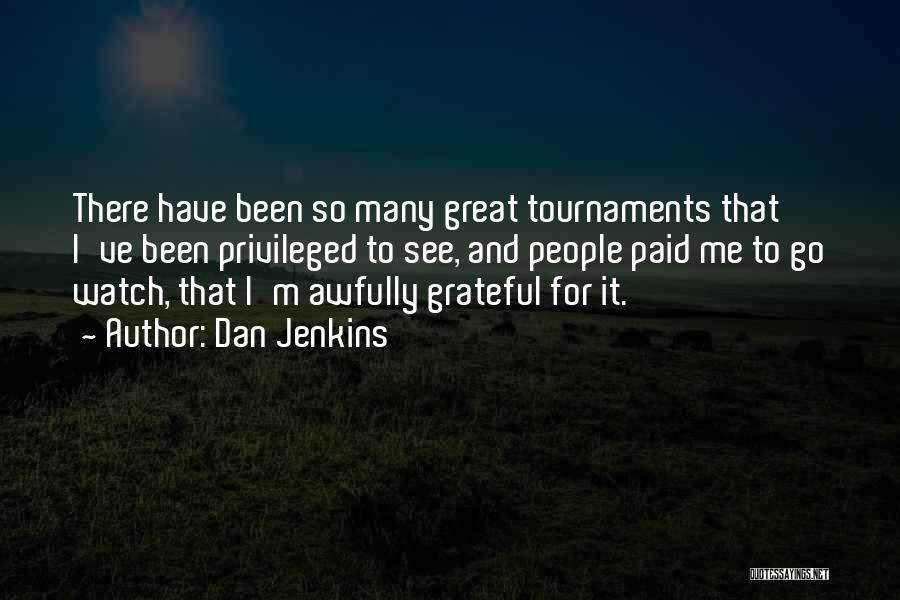 Dan Jenkins Quotes 976105