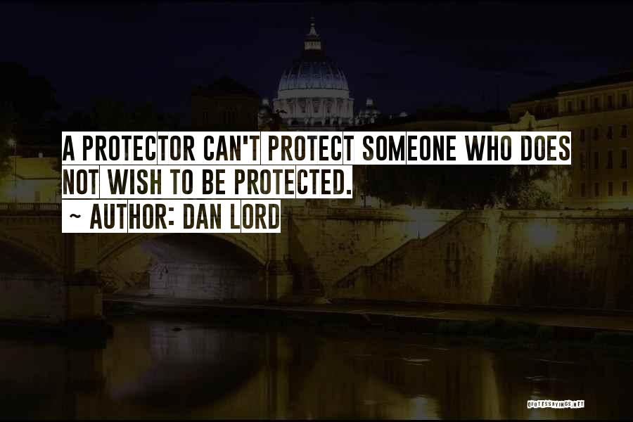 Dan Lord Quotes 414175