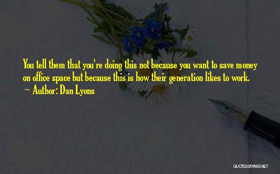 Dan Lyons Quotes 1073032