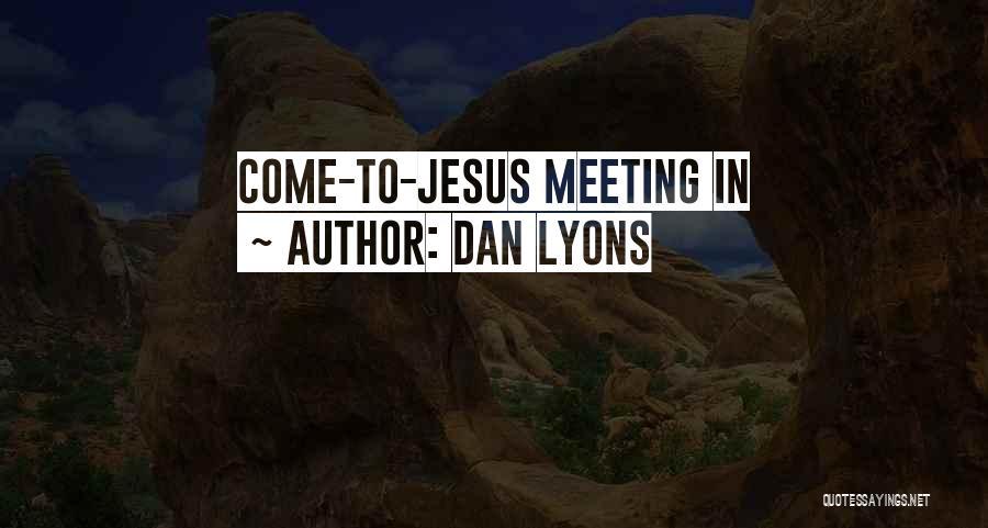 Dan Lyons Quotes 1358125