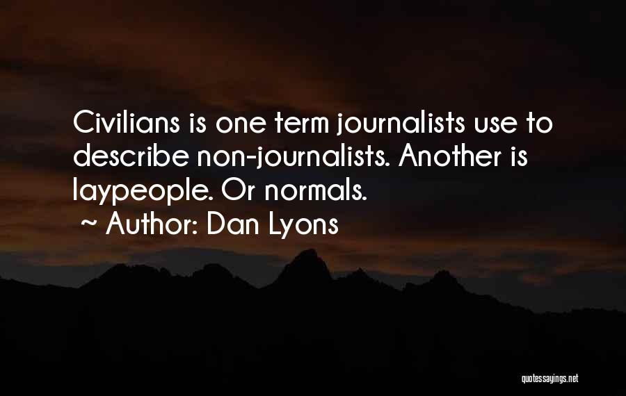 Dan Lyons Quotes 1434267
