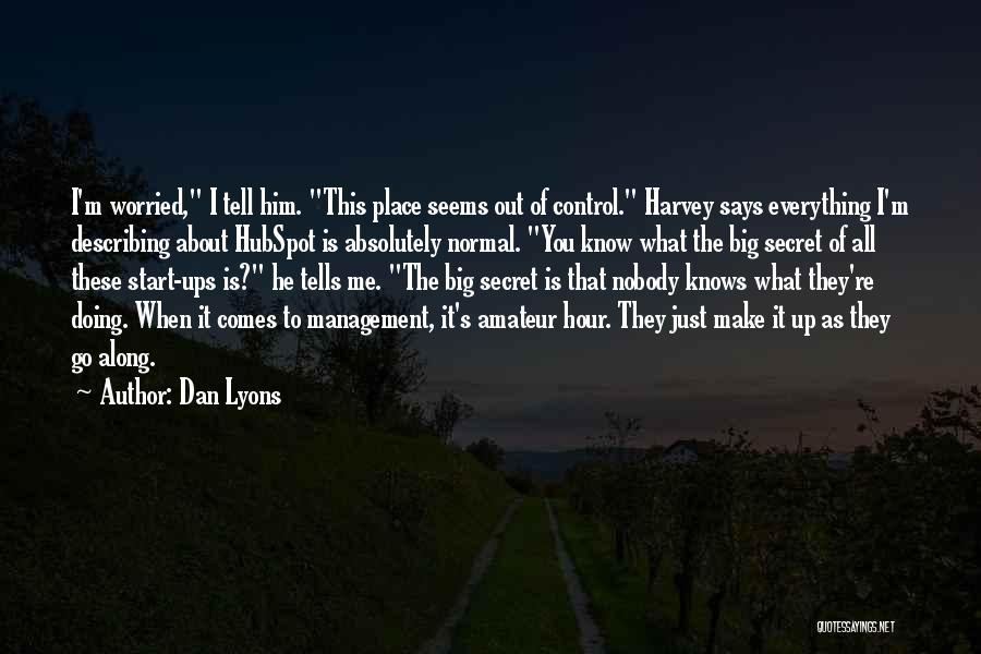 Dan Lyons Quotes 1610301