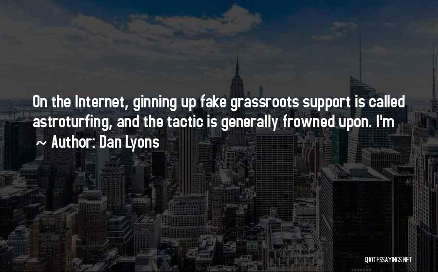 Dan Lyons Quotes 1697927