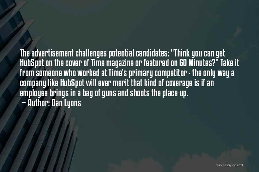 Dan Lyons Quotes 1870865