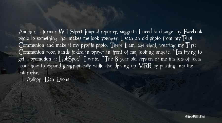Dan Lyons Quotes 1888087