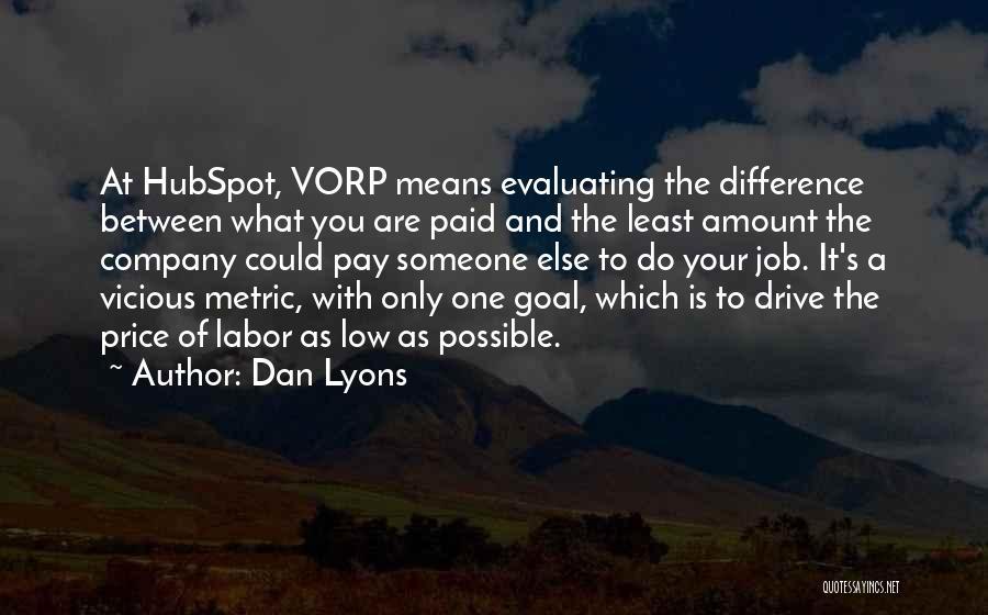 Dan Lyons Quotes 2157265