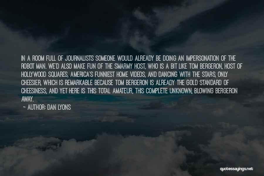 Dan Lyons Quotes 841321