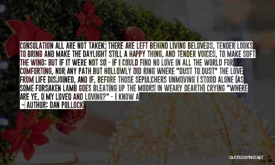 Dan Pollock Quotes 1027010