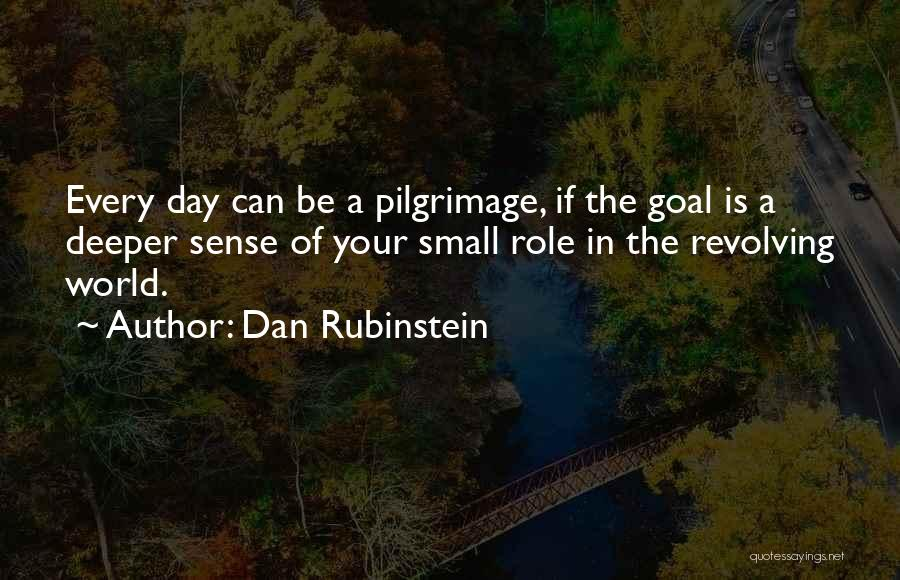 Dan Rubinstein Quotes 253911