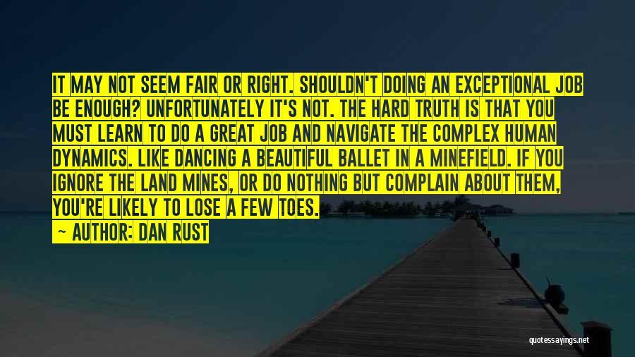 Dan Rust Quotes 1678601
