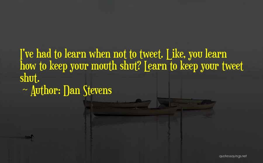Dan Stevens Quotes 1044263
