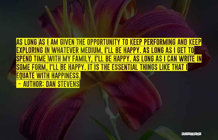 Dan Stevens Quotes 1091029