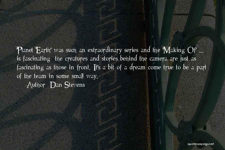 Dan Stevens Quotes 1259164