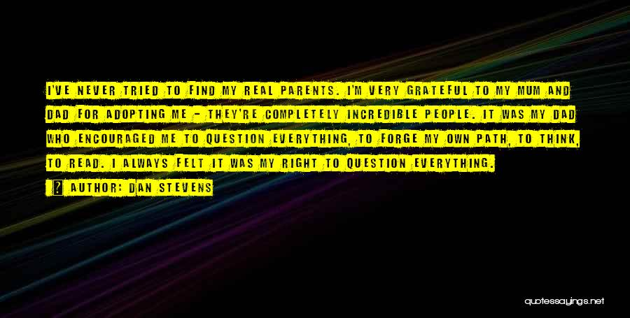 Dan Stevens Quotes 1425939