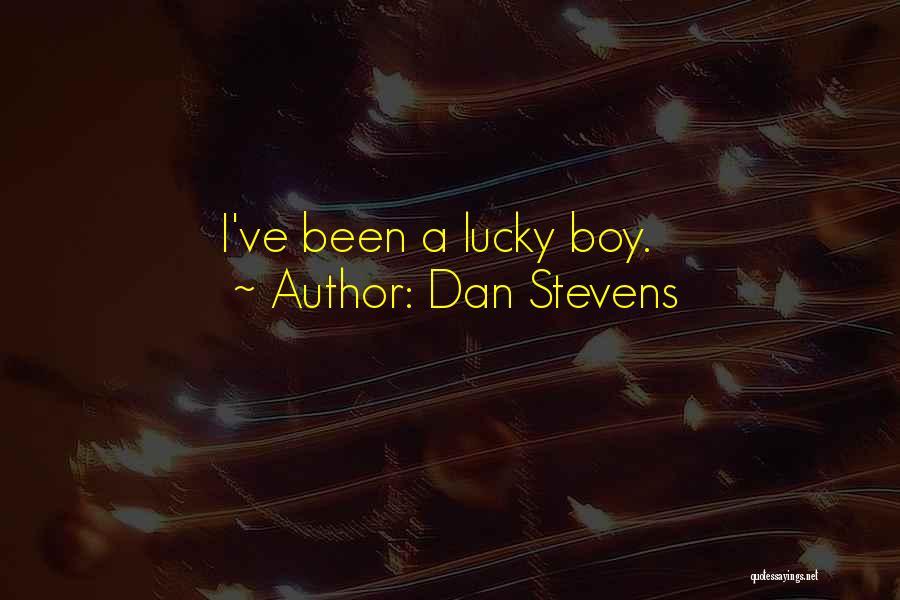 Dan Stevens Quotes 1508809