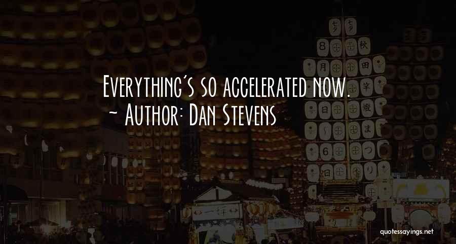 Dan Stevens Quotes 1565230