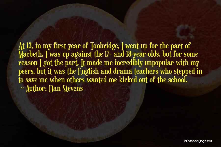 Dan Stevens Quotes 1621959