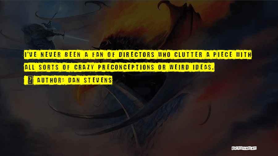 Dan Stevens Quotes 1717557
