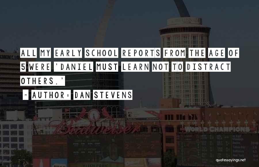 Dan Stevens Quotes 1785082