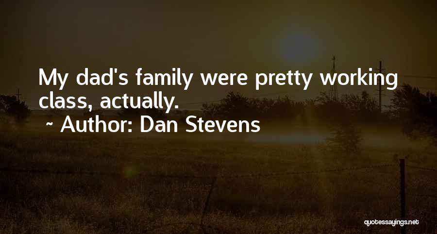 Dan Stevens Quotes 193008