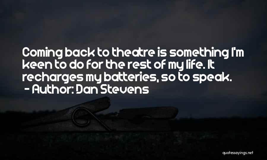 Dan Stevens Quotes 1948286