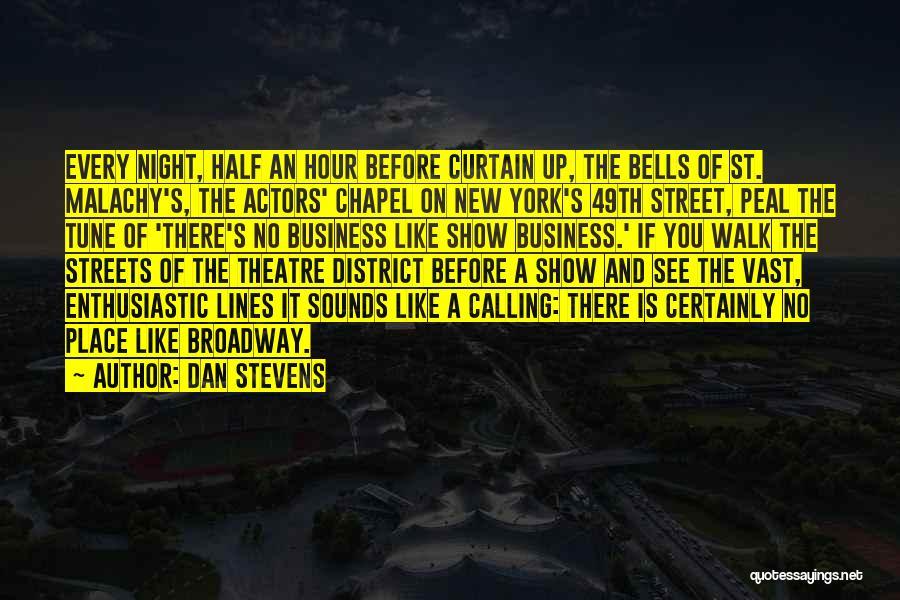 Dan Stevens Quotes 243939