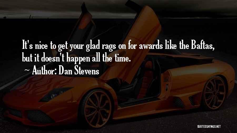 Dan Stevens Quotes 430772