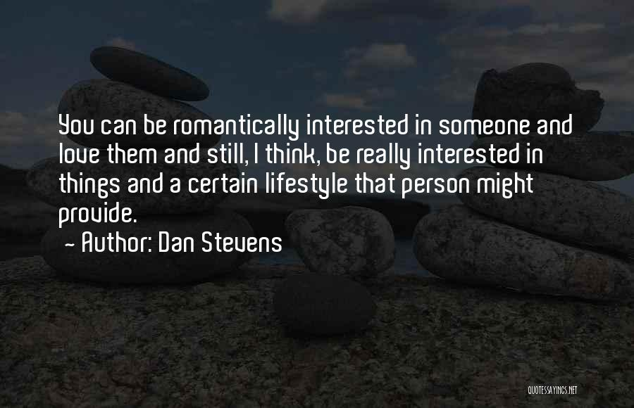 Dan Stevens Quotes 617604