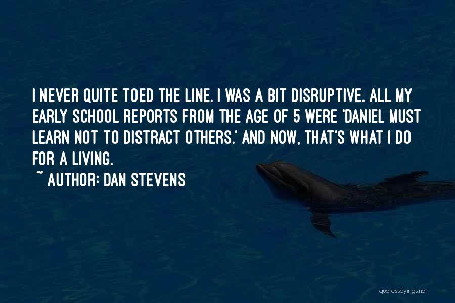 Dan Stevens Quotes 86002