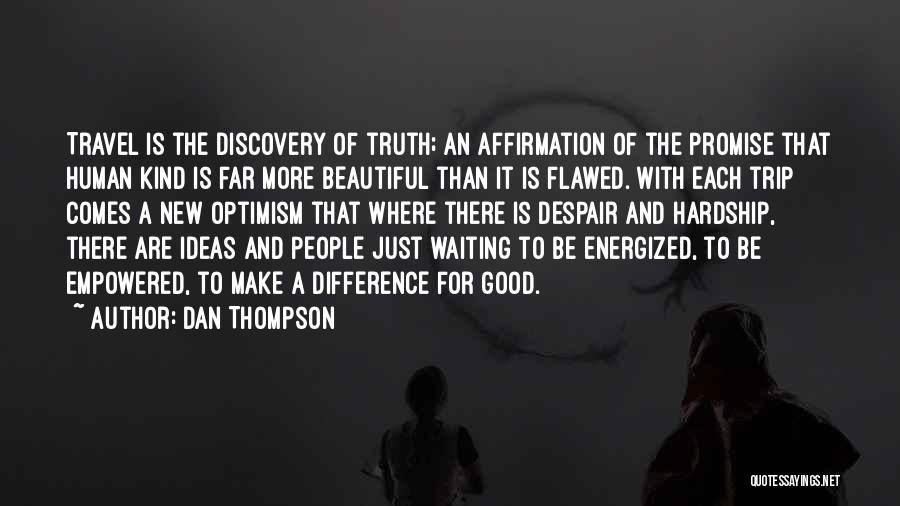 Dan Thompson Quotes 1395206