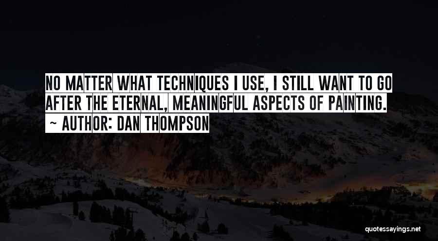 Dan Thompson Quotes 1397852