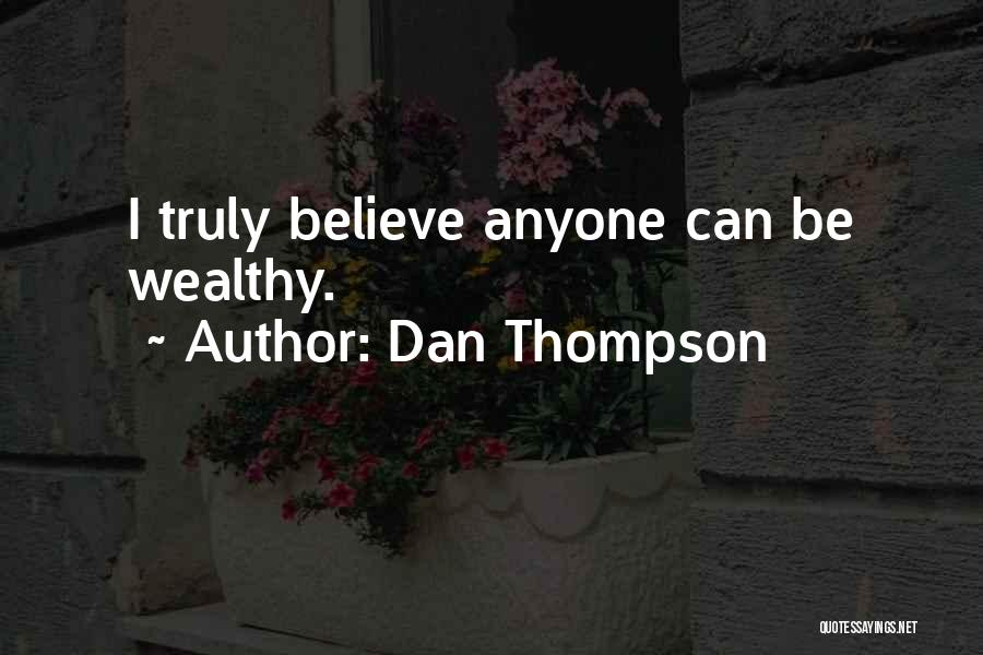 Dan Thompson Quotes 319520