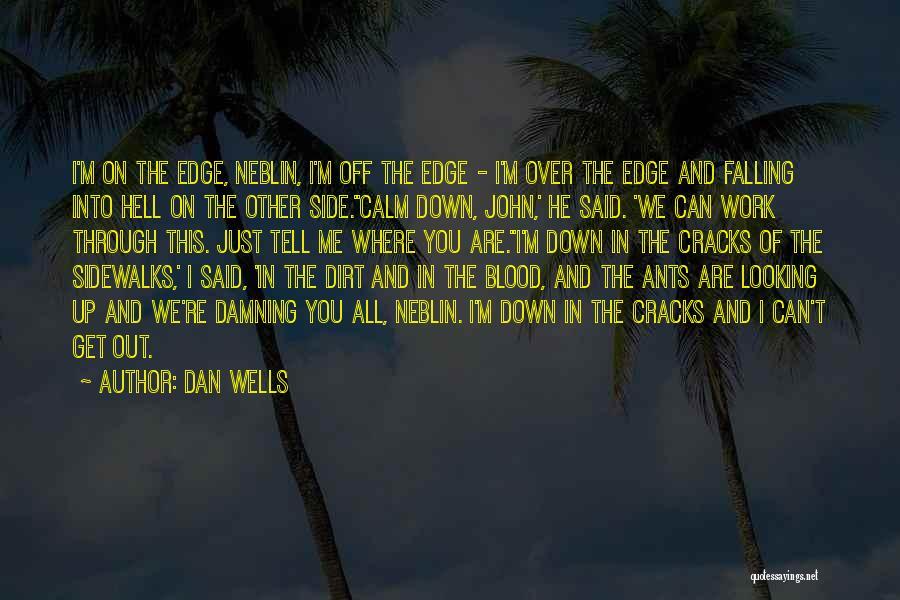 Dan Wells Quotes 100675
