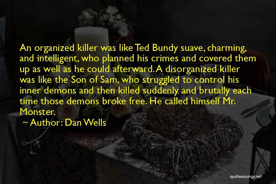 Dan Wells Quotes 1027967