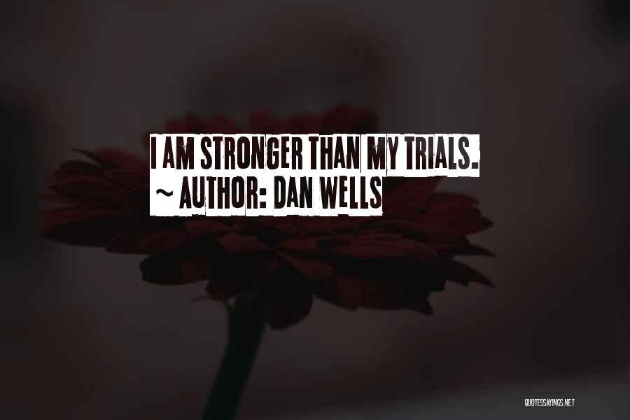 Dan Wells Quotes 1053894