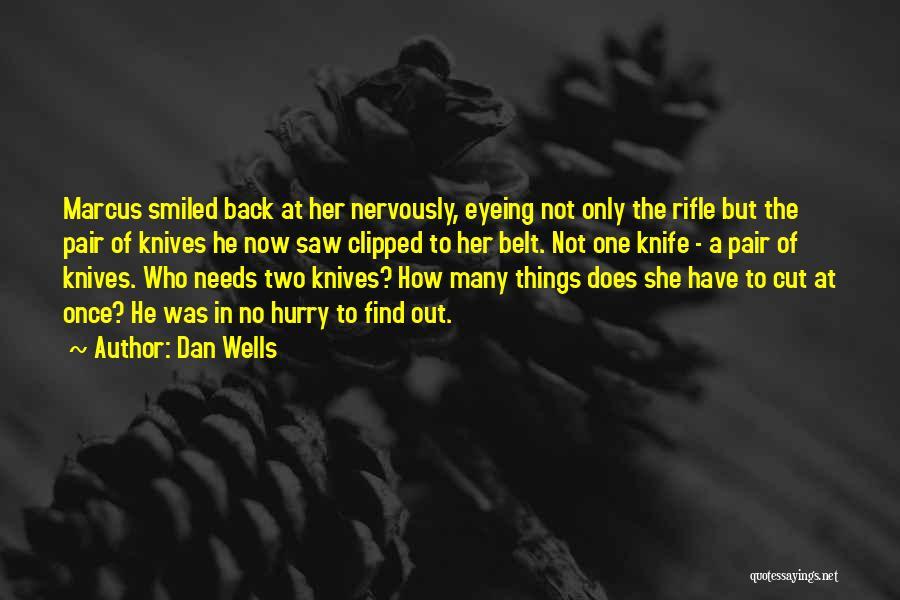 Dan Wells Quotes 1101105