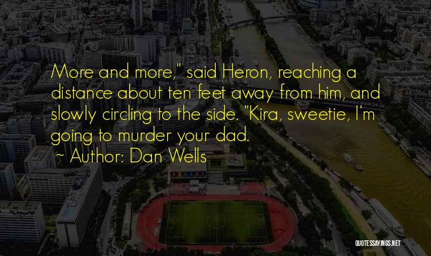 Dan Wells Quotes 1138399