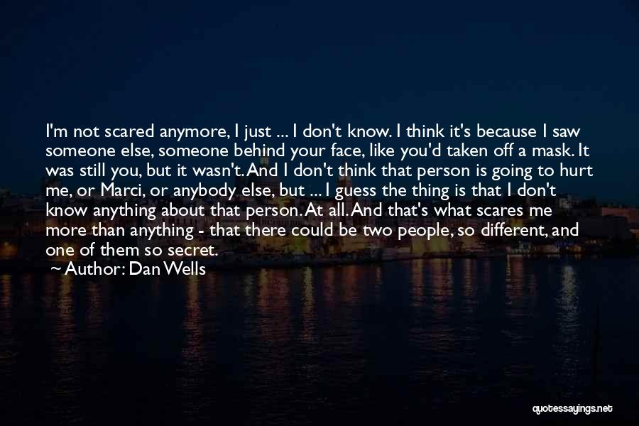 Dan Wells Quotes 1301024