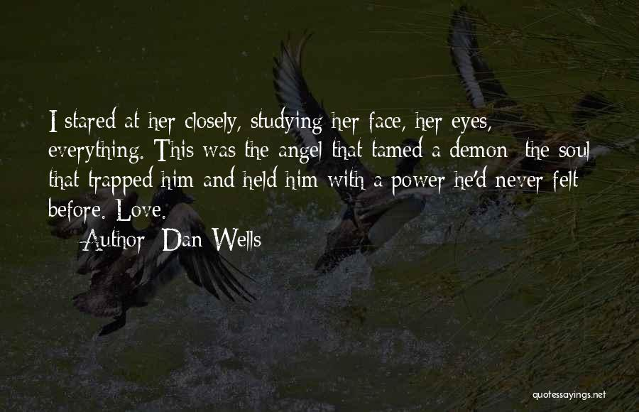 Dan Wells Quotes 1312212