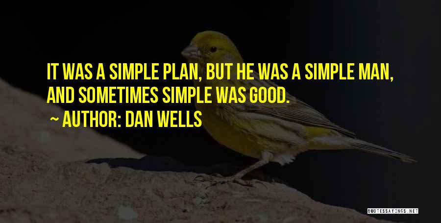 Dan Wells Quotes 1323565