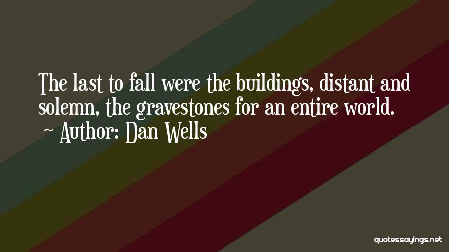 Dan Wells Quotes 1336176