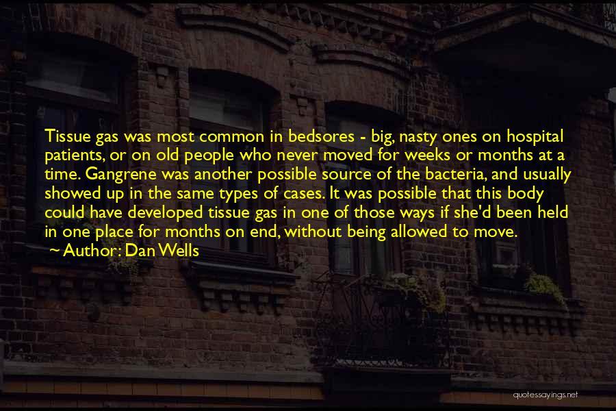Dan Wells Quotes 1372187