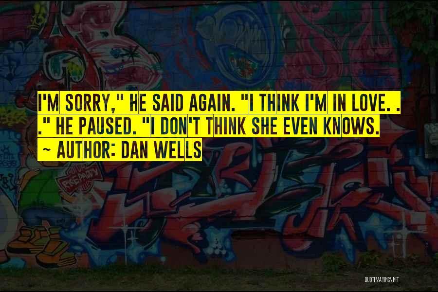 Dan Wells Quotes 1410273