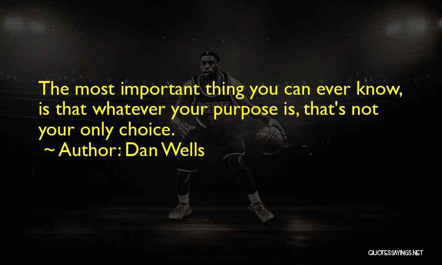 Dan Wells Quotes 1417069