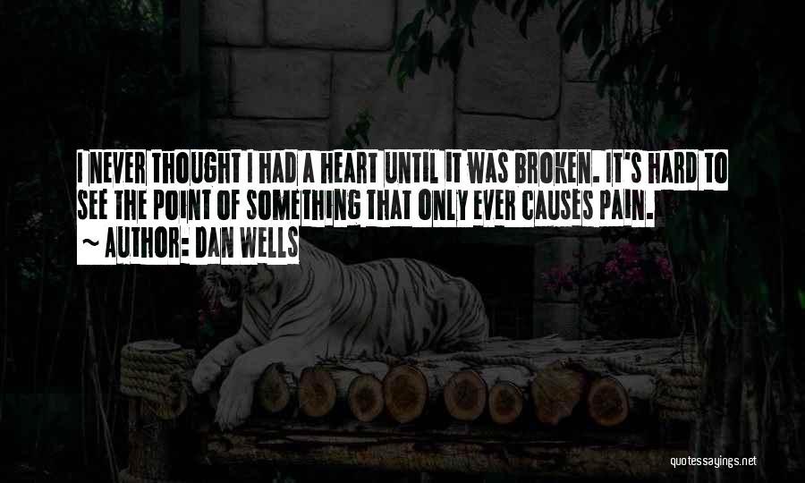 Dan Wells Quotes 1472208
