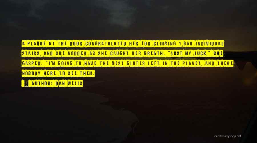 Dan Wells Quotes 1490609