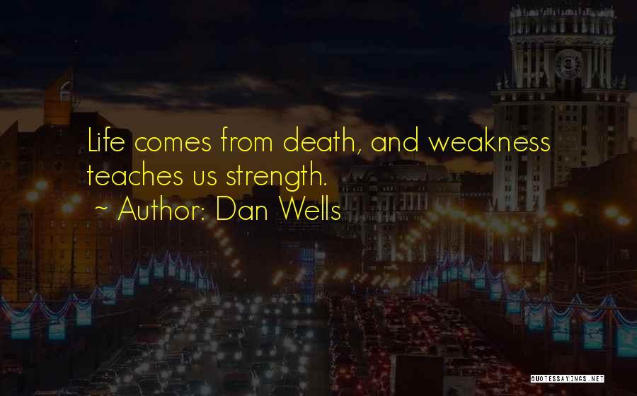 Dan Wells Quotes 1806527
