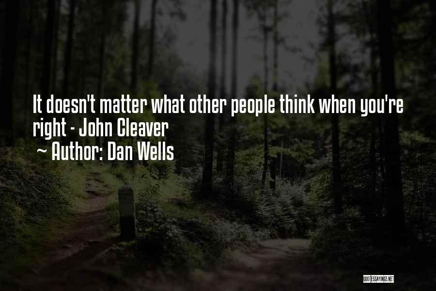 Dan Wells Quotes 1824122