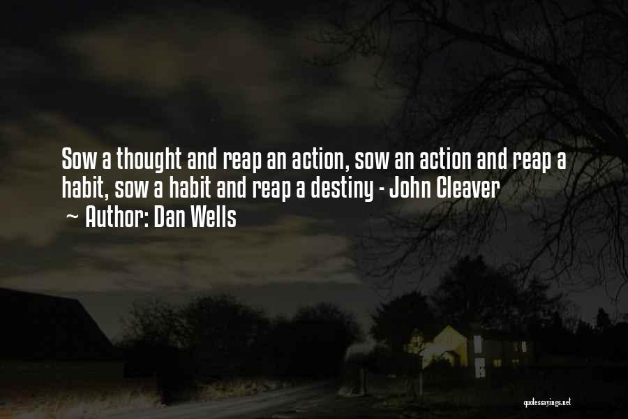 Dan Wells Quotes 2046870